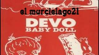 DEVO - BABY DOLL (DUB MIX) - 1988
