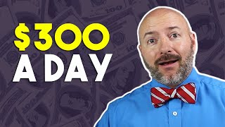 How to Make 300 Dollars a Day Online | Make Money from Home