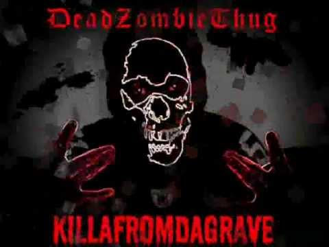 DeadZombieThug feat.DualWield and Lo ThaJuggalo-taken lives