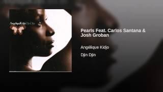 Pearls Feat. Carlos Santana & Josh Groban