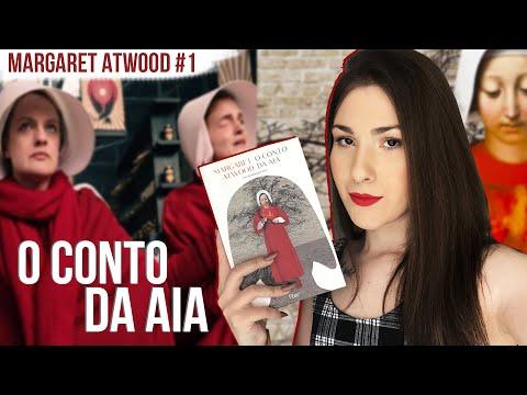O Conto da Aia (The Handmaid's Tale) - Margaret Atwood #1 ▪� Diana Martins