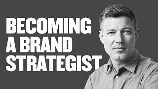 🔴 How To Become A Brand Strategist