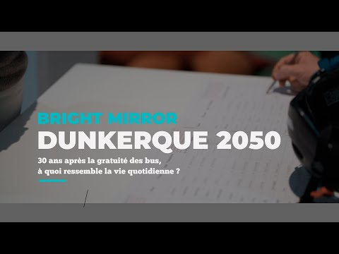 Bright Mirror - Dunkerque 2050