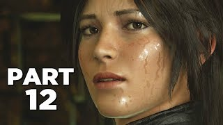 SHADOW OF THE TOMB RAIDER Walkthrough Gameplay Part 12 - DESCENT (PS4 PRO)