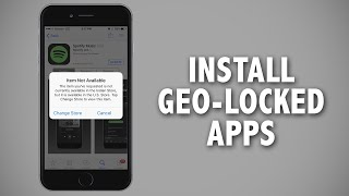 How to Install iPhone Apps Not Available in Your Country