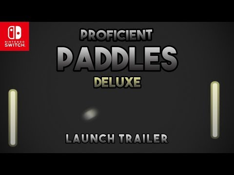 Proficient Paddles Deluxe - Launch Trailer [ESRB] thumbnail