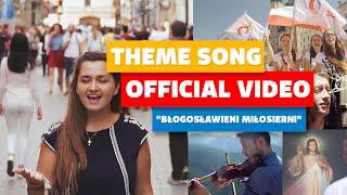 """""""Błogosławieni miłosierni"""" oficjalny Teledysk ŚDM Kraków 2016 [Official Music Video]"""