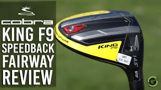Golfshake reviews the Cobra king F9 Speedback Fairway