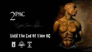 2Pac - Until The End Of Time OG