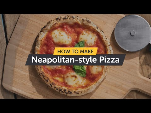 How to Make Neapolitan-style Pizza - Making Pizza At Home