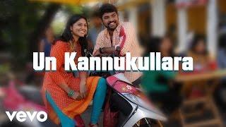 Un Kannukullara  GV Prakash Kumar, Priya Hemesh