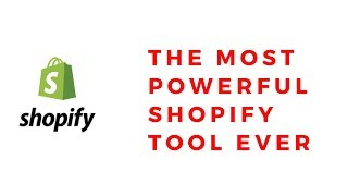 Shopify's Most Powerful Tool Ever [Unreleased]