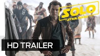 Trailer of Solo – A Star Wars Story (2018)