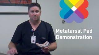 Metatarsal Pad Demonstration - ThedaCare Orthopedic Care