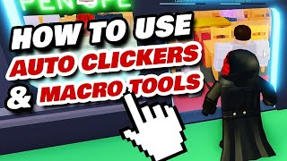 Best Auto Clickers, Macro Tools and Key Pressers for Roblox