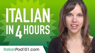 Learn Italian In 4 Hours - ALL The Italian Basics You Need