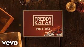 Freddy Kalas   Hey Ho