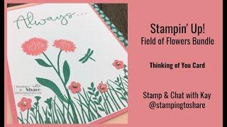 How to Make a Thinking of You Card with the Field of Flowers Bundle