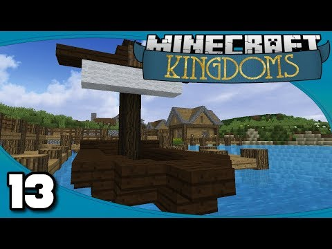 Kingdoms II - Ep. 13: The Fishing Boat Adventure