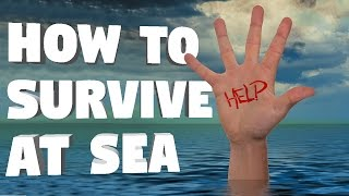 How To Survive Being Stranded At Sea