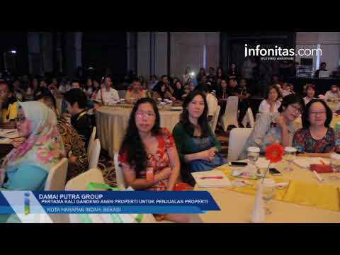 Agent Gathering Dan Product Knowledge Damai Putra Group, Kota Harapan Indah, Bekasi