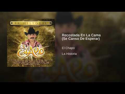 """""""Recostada En La Cama"""" El Chapo De Sinaloa"""