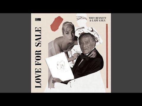 Tony Bennett & Lady Gaga || Love For Sale