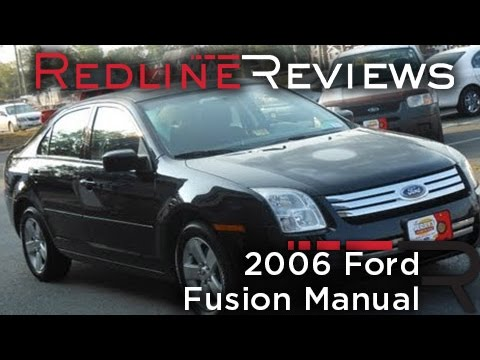2006 Ford Fusion Manual Review, Walkaround, Start Up, Test Drive