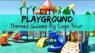 PLAYGROUND Theme   Guinea Pig Cage Tour *CHATTY VERSION*