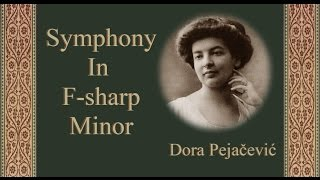 Pejačević - Symphony In F-sharp Minor
