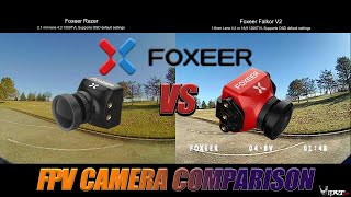 FPV Camera Comparison - Foxeer Razer VS Foxeer Falkor V2