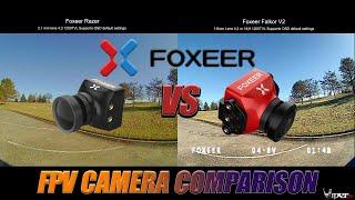 FPV Camera Comparison - Foxeer Razer VS Foxeer Falkor V2