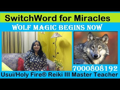 , title : 'SwitchWord for Miracles   WOLF MAGIC BEGIN NOW   7000808192 switch words for money  switch words