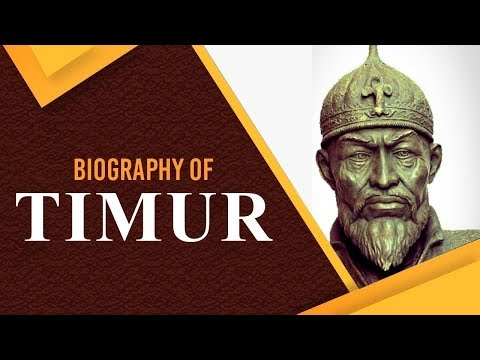 Biography of Timur, First ruler of the Timurid dynasty, Invaded India in 1398 & looted wealth