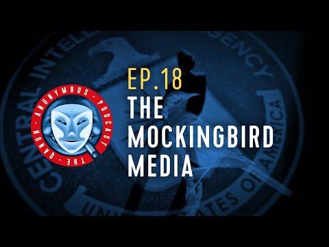 Qanon Anonymous Podcast – Episode 18: The Mockingbird Media