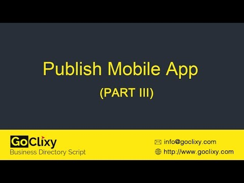 GoClixy - Publish Mobile App (PART III)