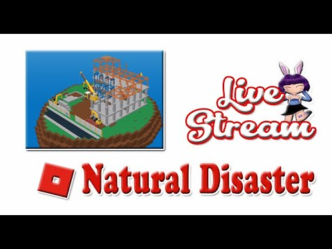 Quick Live: Roblox - Natural Disaster Survival