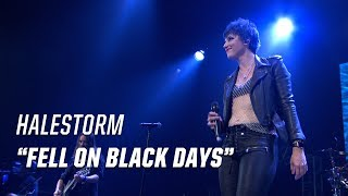 Halestorm - Fell On Black Days (Live)