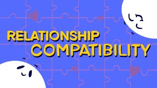 5 Signs of Relationship Compatibility