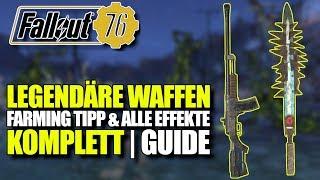 Legendäre Waffen Guide | Farming Tipp & Alle Effekte | Fallout 76