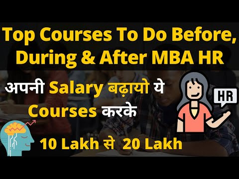 Top Courses To Do Before, During & After MBA HR - YouTube