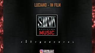 LUCIANO   🔥 IM FILM 🔥 INSTRUMENTAL By SILVA MUSIC