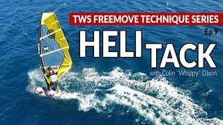 Episode 9: HELI TACK, tacking on the wave board, how to, tips technique tutorial windsurfing