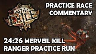 Path of Exile: Ranger Race Practice Commentary - 24:26 Merveil Kill Guide