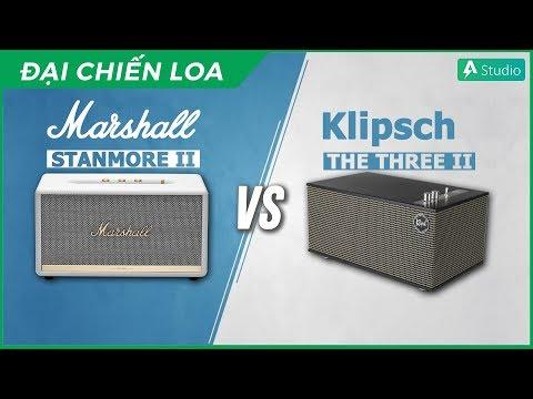 [Đại Chiến Loa] Marshall Stanmore 2 vs Klipsch The Three 2  Loa nào hơn ???
