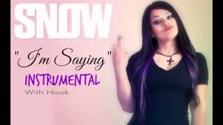Snow Tha Product - I'm Saying Instrumental With Hook