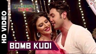 Bomb Kudi - Song Video - Luckhnowi Ishq