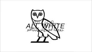 Drake   All White ft  Tyga