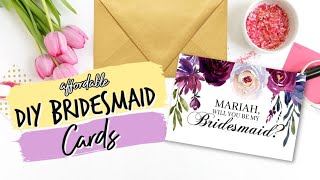 DIY Bridesmaid Cards! Done in 5 minutes!