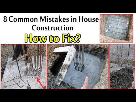 8 Common Mistakes in House Construction - And How to fix Mistakes in Construction